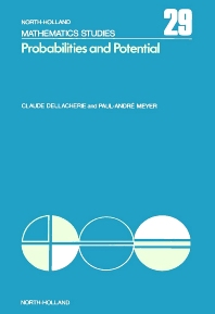 Probabilities and Potential, A - 1st Edition - ISBN: 9780720407013, 9780080871400