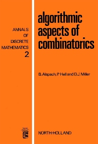 Algorithmic Aspects of Combinatorics - 1st Edition - ISBN: 9780720410433, 9780080867656