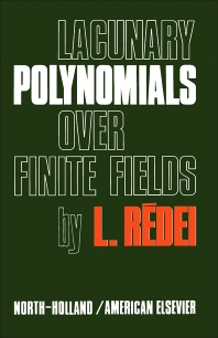 Lacunary Polynomials Over Finite Fields - 1st Edition - ISBN: 9780720420500, 9781483257839