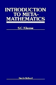 Introduction to Metamathematics, 1st Edition,S.C. Kleene,ISBN9780720421033