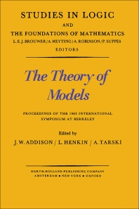 The Theory of Models - 1st Edition - ISBN: 9780720422337, 9781483275345