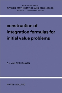 Cover image for Construction Of Integration Formulas For Initial Value Problems