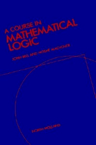 Cover image for A Course in Mathematical Logic