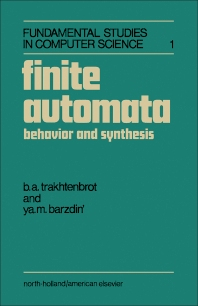 Finite Automata - 1st Edition - ISBN: 9780720480214, 9781483297293