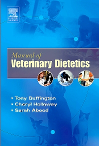 Manual of Veterinary Dietetics - 1st Edition - ISBN: 9780721601236