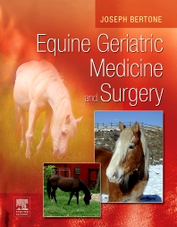 Equine Geriatric Medicine and Surgery - 1st Edition - ISBN: 9780721601632, 9781416064275