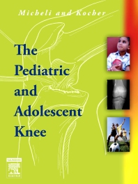Cover image for The Pediatric and Adolescent Knee