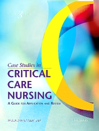 Case Studies in Critical Care Nursing, 3rd Edition,Sheila Melander,ISBN9780721603445