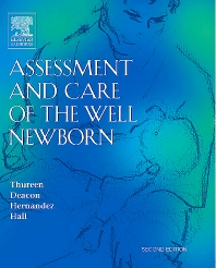 Assessment and Care of the Well Newborn - 2nd Edition - ISBN: 9780721603933, 9781416067344
