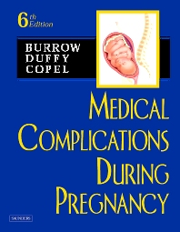 Medical Complications During Pregnancy - 6th Edition - ISBN: 9780721604350, 9781437713091