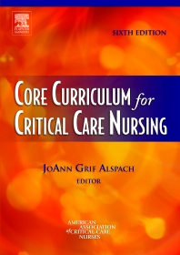 Cover image for Core Curriculum for Critical Care Nursing