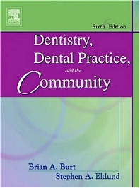 Cover image for Dentistry, Dental Practice, and the Community