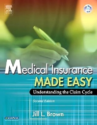 Medical Insurance Made Easy - 2nd Edition - ISBN: 9780721605562, 9780323277013