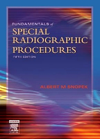 Cover image for Fundamentals of Special Radiographic Procedures