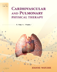 Cardiovascular and Pulmonary Physical Therapy - 2nd Edition - ISBN: 9780721606460, 9781437715705
