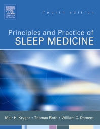Principles and Practice of Sleep Medicine - 4th Edition - ISBN: 9780721607979, 9781437713121