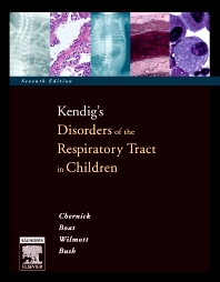 Kendig's Disorders of the Respiratory Tract in Children - 7th Edition - ISBN: 9780721636955