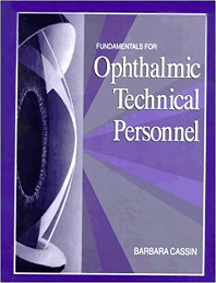 Fundamentals for Ophthalmic Technical Personnel - 1st Edition - ISBN: 9780721649313