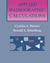 Applied Radiographic Calculations - 1st Edition - ISBN: 9780721665962