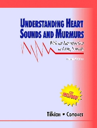 Understanding Heart Sounds and Murmurs with an Introduction to Lung Sounds