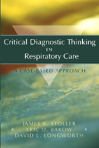 Cover image for Critical Diagnostic Thinking in Respiratory Care
