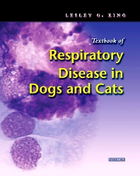 Textbook of Respiratory Disease in Dogs and Cats - 1st Edition - ISBN: 9780721687063