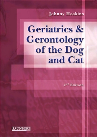 Geriatrics and Gerontology of the Dog and Cat - 2nd Edition - ISBN: 9780721687995, 9781437713329