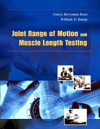 Joint Range of Motion and Muscle Length Testing - 1st Edition - ISBN: 9780721689425, 9781416068709