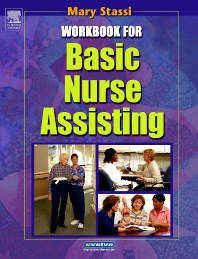 Workbook for Basic Nurse Assisting - 1st Edition - ISBN: 9780721691442