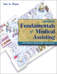 Saunders Fundamentals of Medical Assisting Student Mastery Manual - 1st Edition - ISBN: 9780721692265