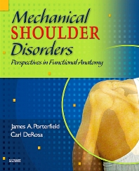 Mechanical Shoulder Disorders - 1st Edition - ISBN: 9780721692722, 9781416068624