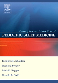 Principles and Practice of Pediatric Sleep Medicine - 1st Edition - ISBN: 9780721694580, 9781437713466