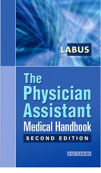 The Physician Assistant Medical Handbook - 2nd Edition - ISBN: 9780721697864