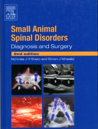 Small Animal Spinal Disorders - 2nd Edition - ISBN: 9780723432098, 9780702037955
