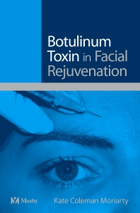 Botulinum Toxin in Facial Rejuvenation - 1st Edition - ISBN: 9780723433491, 9780702038020