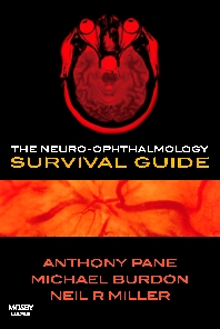 The Neuro-ophthalmology Survival Guide - 1st Edition - ISBN: 9780723434054