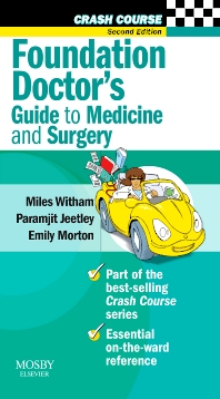 Cover image for Crash Course: Foundation Doctor's Guide to Medicine and Surgery