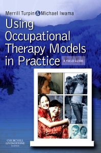 Cover image for Using Occupational Therapy Models in Practice