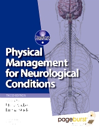 Physical Management for Neurological Conditions with PAGEBURST ACCESS - 3rd Edition