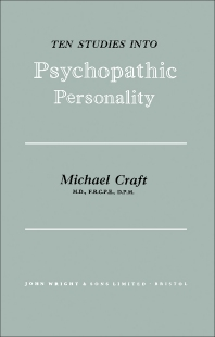 Ten Studies Into Psychopathic Personality - 1st Edition - ISBN: 9780723601333, 9781483193267