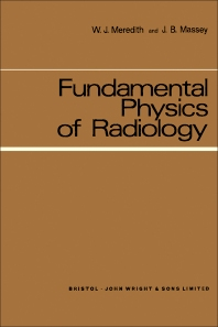 Fundamental Physics of Radiology - 1st Edition - ISBN: 9780723601951, 9781483281377
