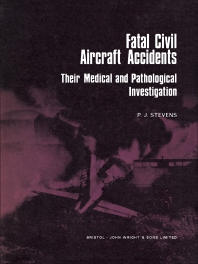 Fatal Civil Aircraft Accidents - 1st Edition - ISBN: 9780723602538, 9781483193311