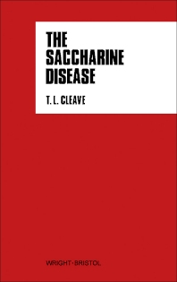 The Saccharine Disease - 1st Edition - ISBN: 9780723603689, 9781483183381