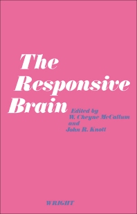 The Responsive Brain - 1st Edition - ISBN: 9780723604433, 9781483281124