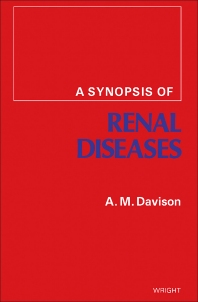 A Synopsis of Renal Diseases - 1st Edition - ISBN: 9780723605690, 9781483183442