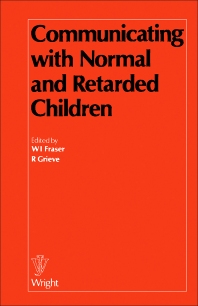 Communicating with Normal and Retarded Children - 1st Edition - ISBN: 9780723605720, 9781483183466