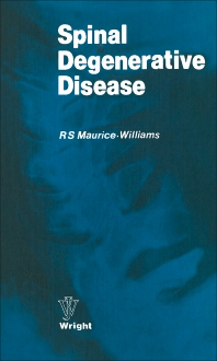 Spinal Degenerative Disease - 1st Edition - ISBN: 9780723605836, 9781483193403
