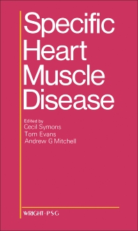 Specific Heart Muscle Disease - 1st Edition - ISBN: 9780723606413, 9781483193441