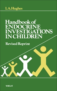 Handbook of Endocrine Investigations in Children - 1st Edition - ISBN: 9780723607199, 9781483183527