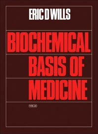 Biochemical Basis of Medicine - 1st Edition - ISBN: 9780723607229, 9781483193496